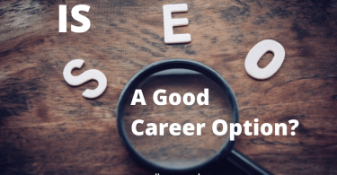 Is SEO a Good Career Option? With Detailed Explanation! 18