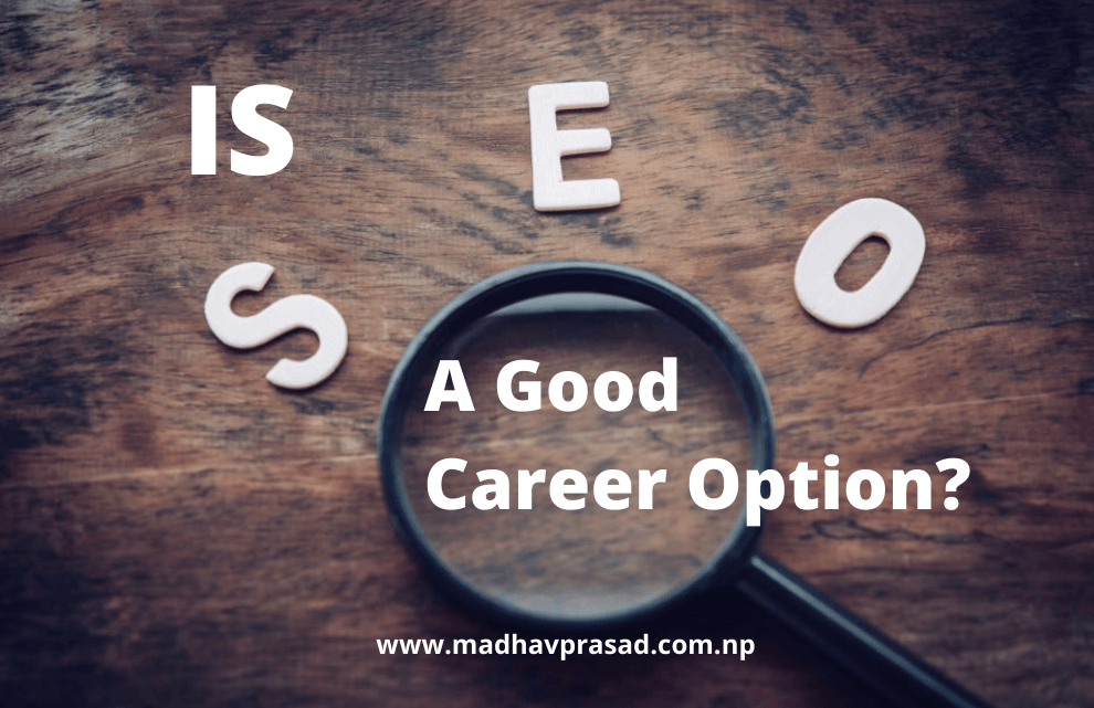 Is SEO a Good Career Option? With Detailed Explanation! 1