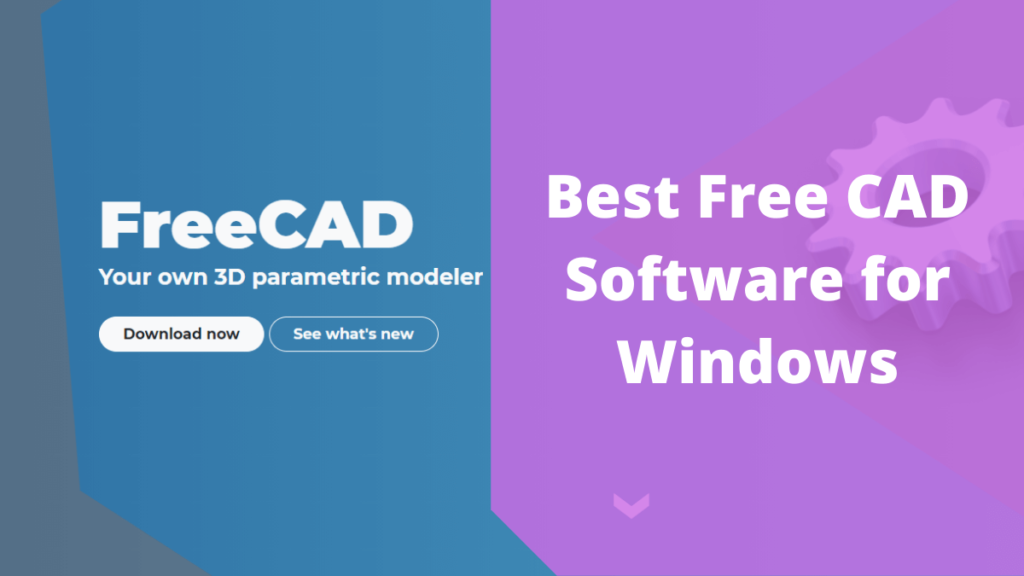 Best Free CAD Software for Windows 1