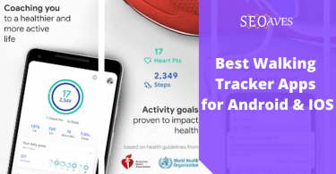 Best Walking Tracker Apps for Android & IOS 2