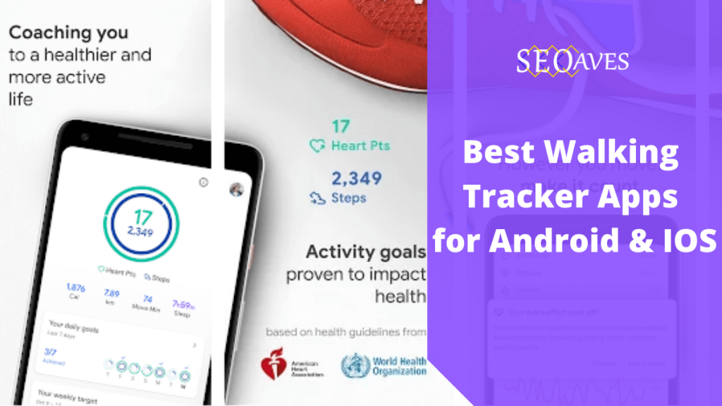 Best Walking Tracker Apps for Android & IOS 1