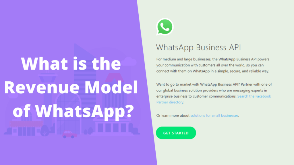 What is the Revenue Model of WhatsApp? 1